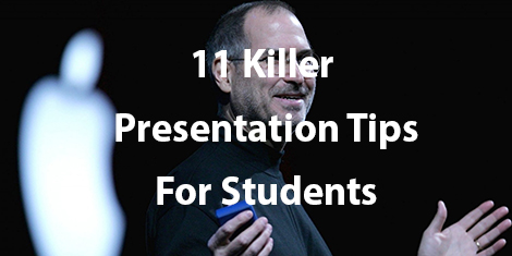 11 Killer Presentations Tips for Students Who Want to Stand out