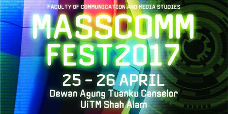 MassComm Fest 2017, 25 - 26 April