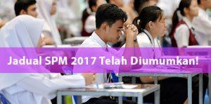 Jadual Waktu Peperiksaan SPM 2017 Telah Diumumkan