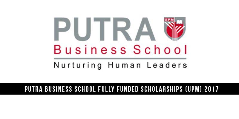 Biasiswa Penuh Putra Business School (UPM) 2017